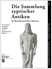 Collection of Cypriote Antiquities in the Kunsthistorisches Museum (The) Vol.II