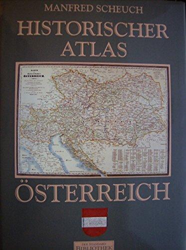 9783854980650: Historischer Atlas Österreich