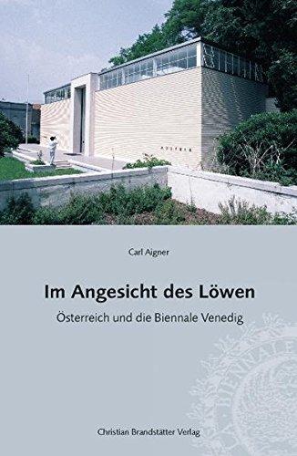 Im Angesicht des Löwen: Österreich und die: Carl Aigner