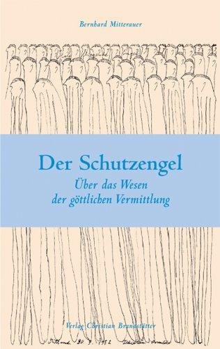 Der Schutzengel: Mitterauer, Bernhard J.,