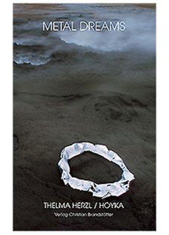 9783854982654: Metal Dreams. Metamorphosen islandischer Erde