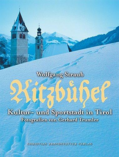 9783854984252: Kitzbühel: Kultur- und Sportstadt in Tirol