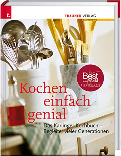 Kochen einfach genial: Rosa Karlinger