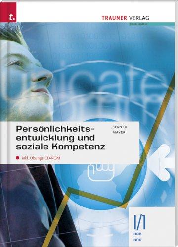 9783854994923: Persönlichkeitsentwicklung und soziale Kompetenz