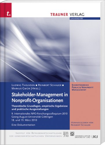 9783854997443: Stakeholder-Management in Nonprofit-Organisationen: Theoretische Grundlagen, empirische Ergebnisse und praktische Ausgestaltungen