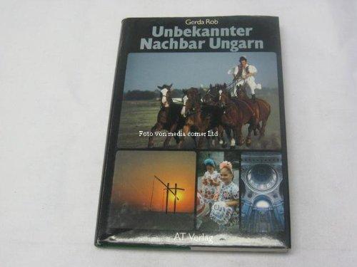9783855021550: Unbekannter Nachbar Ungarn