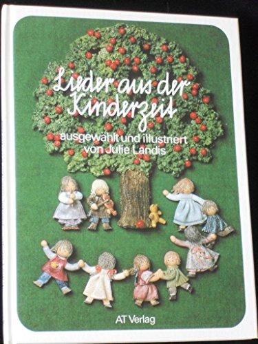 Lieder aus der Kinderzeit: Landis-Sager, Julie