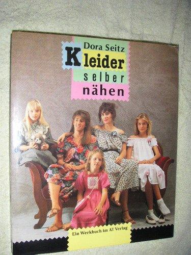 9783855023622: Kleider selber nähen. Die schönsten Modelle für Kinder und Mütter
