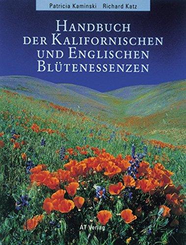 9783855025787: Handbuch der kalifornischen und englischen Bl�tenessenzen (Repertorium)