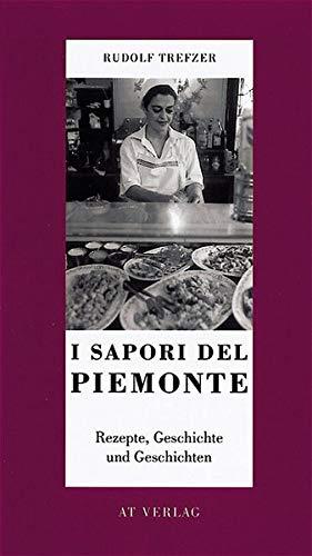 9783855026524: I Sapori del Piemonte.