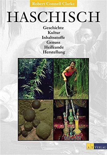 Haschisch [Gebundene Ausgabe] Robert Connell Clarke (Autor): Robert Connell Clarke