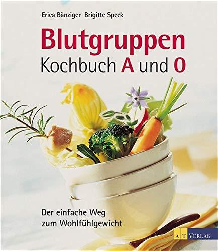 9783855027279: Blutgruppen-Kochbuch 0 und A