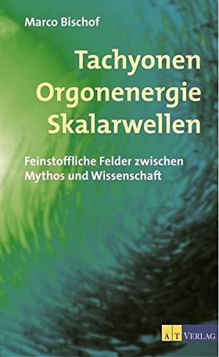 9783855027866: Tachyonen Orgonenergie Skalarwellen