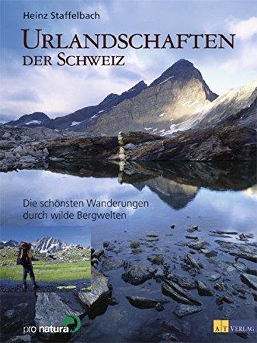 9783855027941: Urlandschaften der Schweiz.