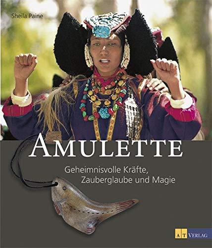 9783855028689: Amulette. Geheimnisvolle Kr�fte, Zauberglaube und Magie.