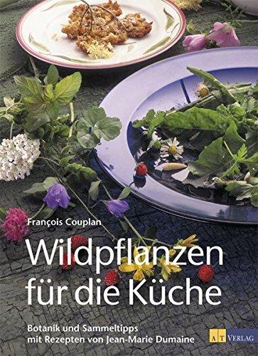 9783855029426: Wildpflanzen für die Küche