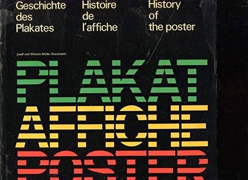 9783855040223: Geschichte des Plakates: Histoire de l'affiche. History of the poster