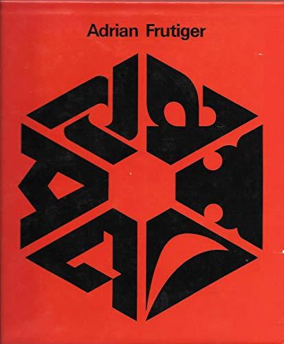 Type Sign Symbol: Frutiger, Adrian