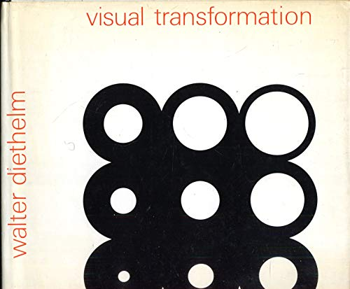 Visual Transformation: Creative tendencies in Graphic Design, Fine Art, Technology and Information ...