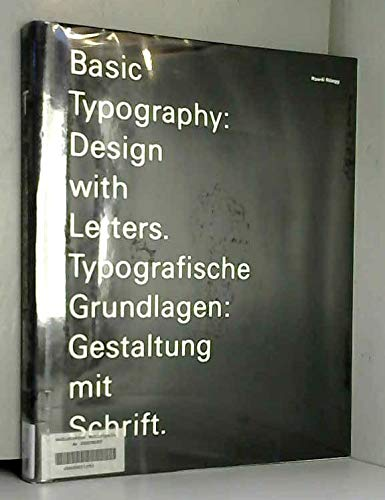 9783855041145: Basic Typography, Design with Letters: =Typografische Grundlagen, Gestaltung Mit Schrift