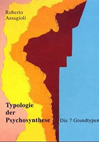 9783855236053: Typologie der Psychosynthese
