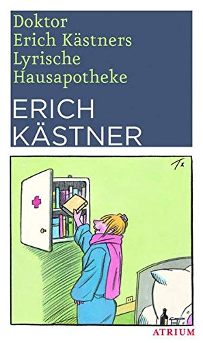 9783855353705: Doktor Erich Kästners Lyrische Hausapotheke