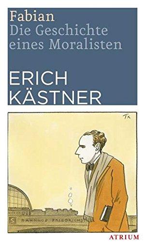 9783855353729: Fabian: Die Geschichte eines Moralisten