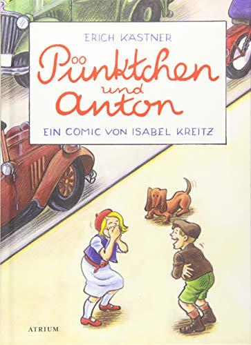 Pünktchen und Anton: Kästner, Erich