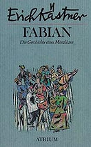 Fabian, Die Geschichte eines Moralisten: Erich Kastner