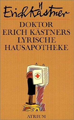 9783855359172: Doktor Erich Kästners lyrische Hausapotheke