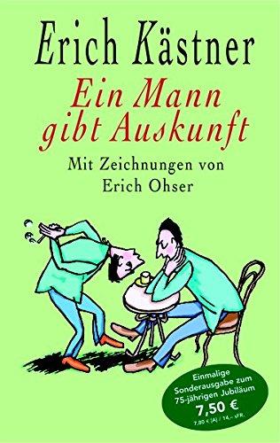 Ein Mann gibt Auskunft: Erich Kästner