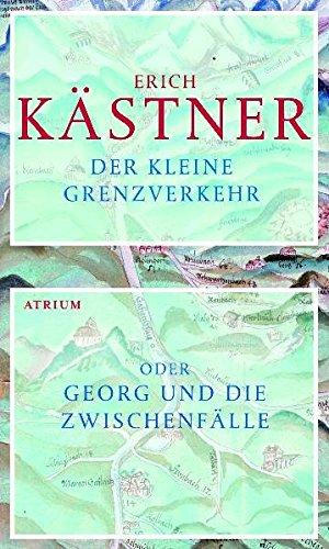 9783855359837: Der kleine Grenzverkehr: oder Georg und die Zwischenfälle
