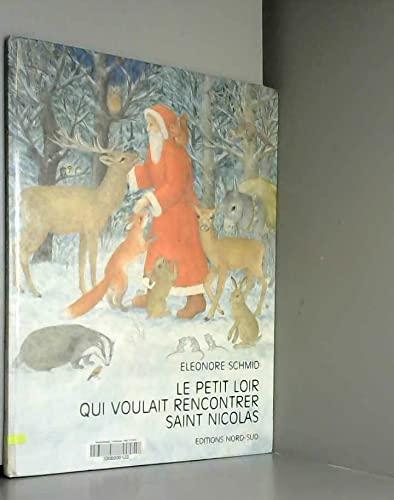 9783855396542: Le petit loir qui voulait rencontrer saint Nicolas