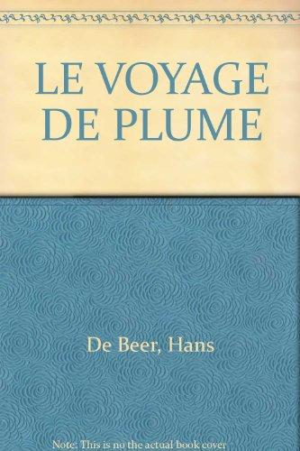 9783855396917: LE VOYAGE DE PLUME