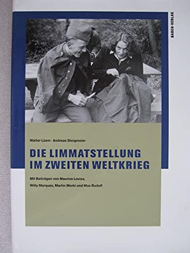 9783855451050: Die Limmatstellung im Zweiten Weltkrieg