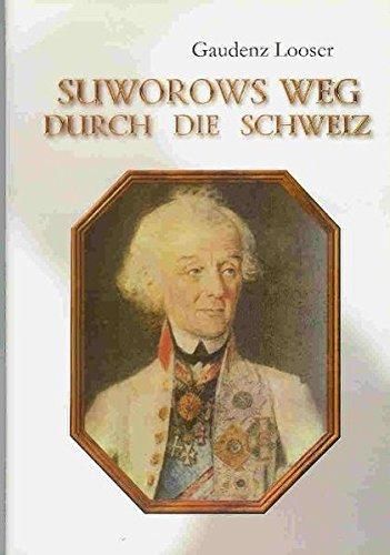 9783855461011: Suworows Weg durch die Schweiz