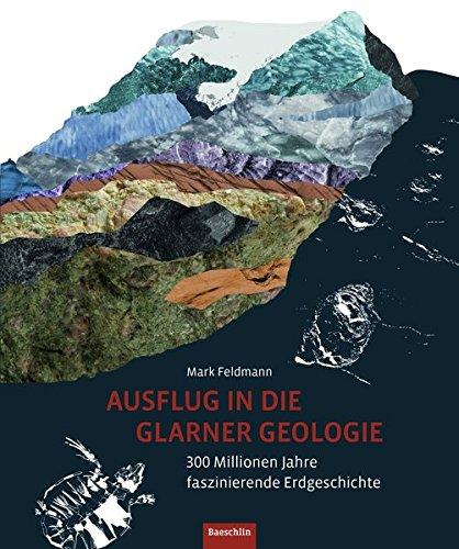 9783855462681: In 300 Millionen Jahren durchs Glarnerland