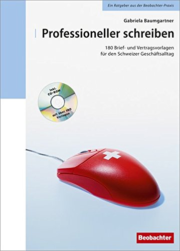 9783855694211: Professioneller schreiben: 180 Brief- und ...