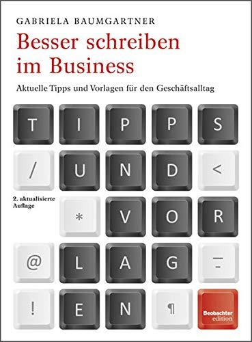Besser schreiben im Business: Gabriela Baumgartner