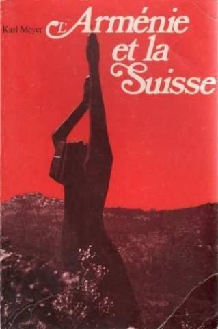 Armenien und die Schweiz: Geschichte der schweizerischen: Meyer, Karl