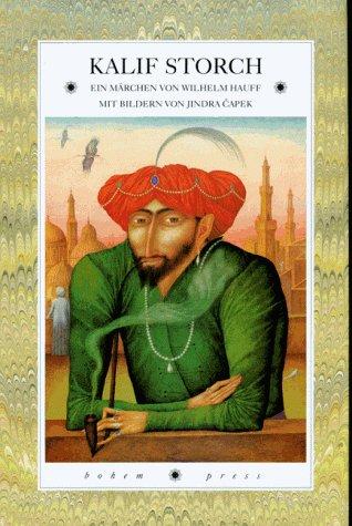 9783855812714: Die Geschichte von Kalif Storch: Ein Märchen in fünf Kapiteln