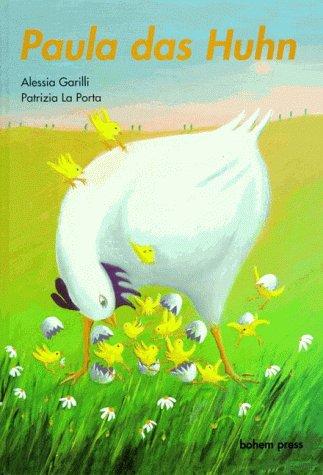 Paula das Huhn: Garilli Porta