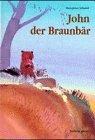 9783855812899: John der Braunb�r