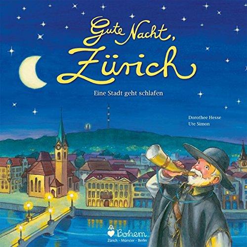 Gute Nacht, Zürich Cover