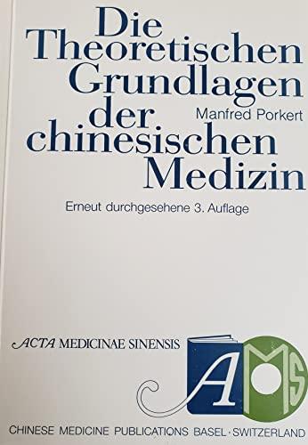 9783855970063: Die theoretischen Grundlagen der chinesischen Medizin