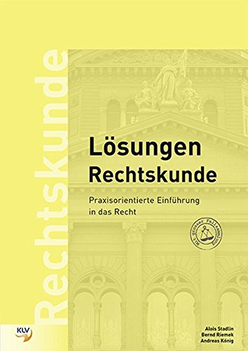 9783856122621: Rechtskunde, Lösungen: Praxisorientierte Einführung in das Recht