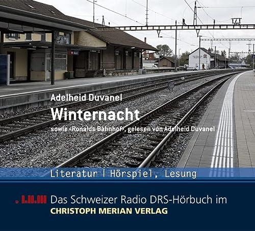 Winternacht. Ronalds Bahnhof. CD (2007) - Duvanel, Adelheid