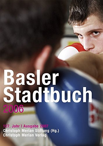 9783856163235: Basler Stadtbuch: 2006 by Christoph Merian Stiftung