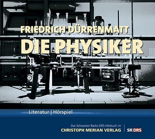Die Physiker: Friedrich Dürrenmatt