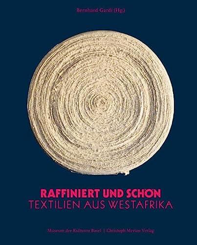 9783856164812: Raffiniert und schön: Textilien aus Westafrika